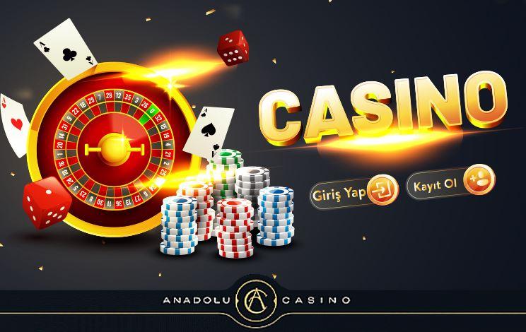 anadolu casino para cekme yontemleri